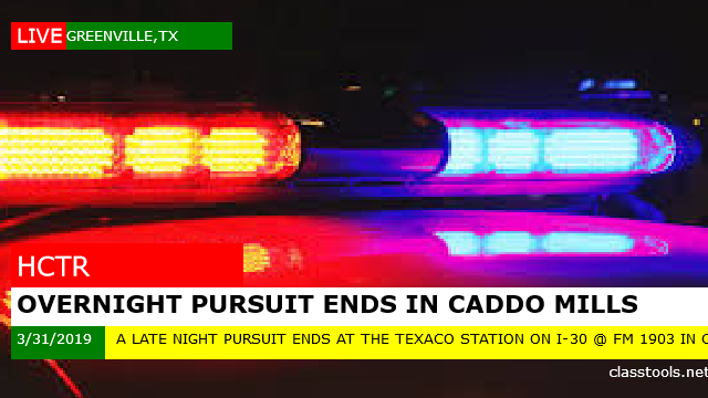 Overnight Pursuit Ends In Caddo Mills.